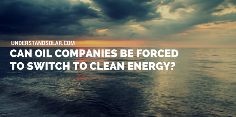 Can.Oil.Companies.be.Forced.to.Switch.to.Clean.Energy